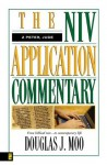 The NIV Application Commentary 2 Peter, Jude - Douglas J. Moo