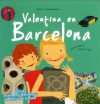 Valentina en Barcelona [With Postcard and Map] - Anatxu Zabalbeascoa