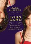 Weg bist du noch lange nicht (Lying Game, #2) - Sara Shepard