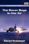 The Rover Boys in the Air - Arthur M. Winfield, Edward Stratemeyer