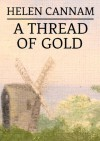 A Thread of Gold - Helen Cannam