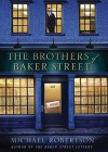 The Brothers of Baker Street (Audio) - Michael Robertson