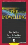 The Indwelling: The Beast Takes Possession - Tim LaHaye, Jerry B. Jenkins, Richard Ferrone