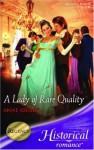 A Lady of Rare Quality - Anne Ashley