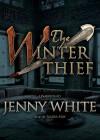 The Winter Thief: A Kamil Pasha Novel - Jenny White