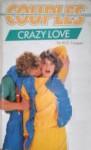 Crazy Love - M.E. Cooper