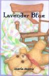 Lavender Blue - Marla Morris
