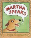 Martha Speaks - Susan Meddaugh