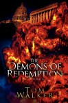The Demons of Redemption - Tom Walker