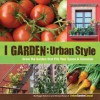I Garden - Urban Style - Reggie Solomon, Michael Nolan