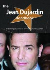 The Jean Dujardin Handbook - Everything You Need to Know about Jean Dujardin - Emily Smith