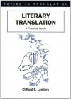 Literary Translation (Topics in Translation) - Clifford E. Landers