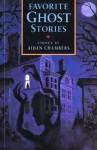 Favorite Ghost Stories - Aidan Chambers