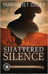Shattered Silence - Margaret Daley
