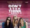 Don't Even Think about It - Sarah Mlynowski, Erin Spencer