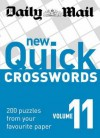 New Quick Crosswords: V. 11: 200 Puzzles from Your Favourite Paper - Daily Mail