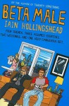 Beta Male - Iain Hollingshead