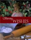 Stirring Wishes - Tara Manderino