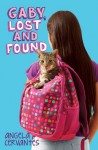 Gaby, Lost and Found - Angela Cervantes