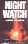 Night watch: A novel - Jack Olsen