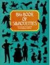 Big Book of Silhouettes - Carol Belanger Grafton
