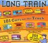 Long Train: 101 Cars On The Track - Sam Williams, Ken Wilson-Max