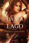 La dama del lago Volumen 2 (La Saga de Geralt de Rivia, #7) - José María Faraldo, Andrzej Sapkowski