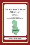The Best Ever Book of Albanian Jokes - Mark Young