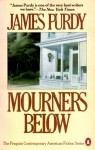Mourners Below - James Purdy