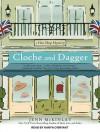 Cloche and Dagger - Jenn McKinlay, Karyn O'Bryant