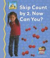 Skip Count by 2, Now Can You? - Tracy Kompelien