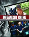 Organized Crime: From Trafficking To Terrorism - Frank G. Shanty, Patit Paban Mishra, James D. Ciment