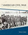 The American Civil War - Terry L. Jones