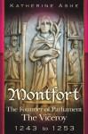 Montfort: The Viceroy - 1243 to 1253 (Monfort, #2) - Katherine Ashe