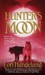 Hunter's Moon - Lori Handeland