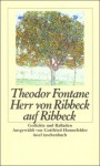 Herr von Ribbeck auf Ribbeck. Gedichte und Balladen - Theodor Fontane, Gottfried Honnefelder