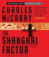 The Shanghai Factor (Audiocd) - Charles McCarry