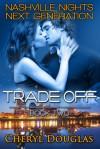 Trade Off - Cheryl Douglas