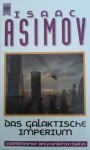 Das Galaktische Imperium - Isaac Asimov, Heinz Nagel