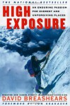 High Exposure: An Enduring Passion for Everest and Unforgiving Places - David Breashears, Jon Krakauer