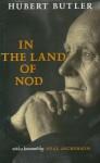 In The Land Of Nod - Hubert Butler, Neal Ascherson