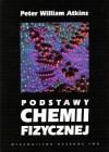 Podstawy chemii fizycznej - Peter William Atkins