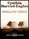 Shallow Grave (Audio) - Cynthia Harrod-Eagles, Terry Wale