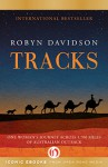 Tracks: One Woman's Journey Across 1,700 Miles of Australian Outback - Robyn Davidson