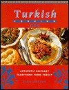 Turkish Cooking: Authentic Culinary Traditions from Turkey - Book Sales Inc.