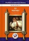 Eli Whitney (Profiles in American History) (Profiles in American History) - Karen Bush Gibson