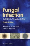 Fungal Infection: Diagnosis and Management - Malcolm D. Richardson, David W. Warnock