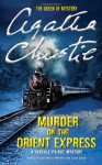 Murder on the Orient Express (A Hercule Poirot Mystery) - Agatha Christie