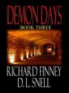 Demon Days - Book Three - Richard Finney, D.L. Snell
