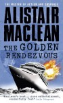 Golden Rendezvous - Alistair MacLean